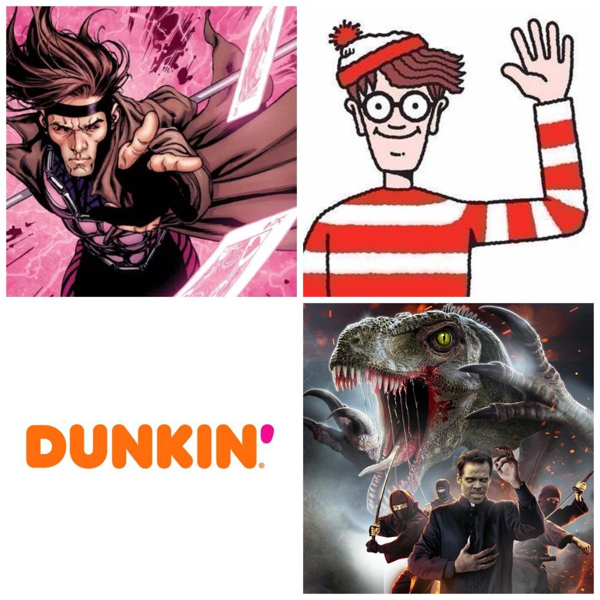 Gambit, Where's Waldo, Dunkin' Donuts, and The VelociPastor.