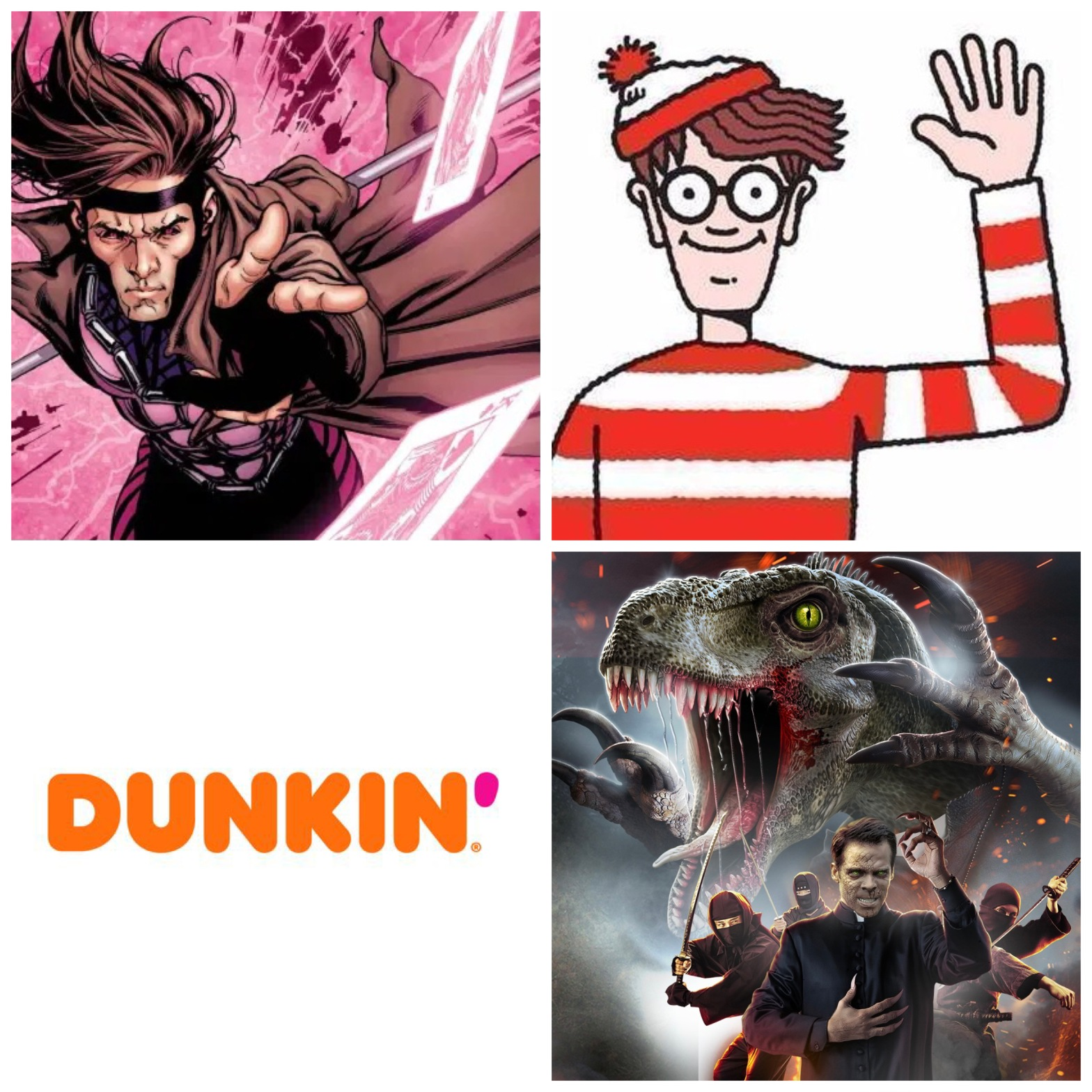 Gambit, Where's Waldo, Dunkin' Donuts, and The VelociPastor.