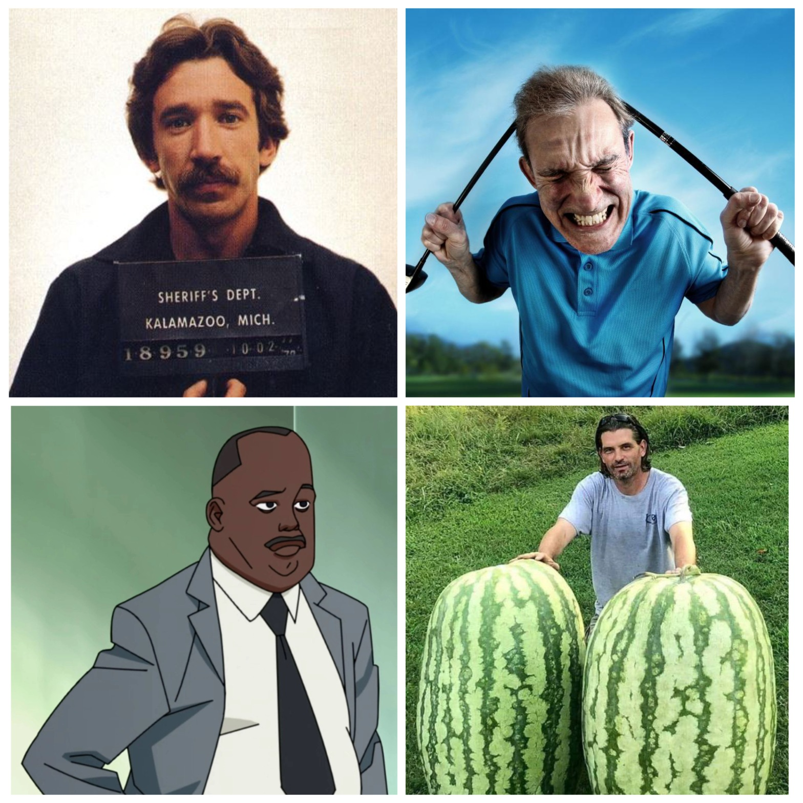 Tim Allen's mugshot, an angry golfer, Principal Winslow from Invincible, and two giant, smooth watermelons.